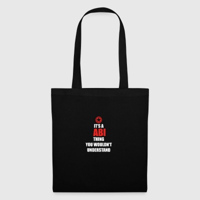 Gift it sa thing birthday understand ABI - Tote Bag
