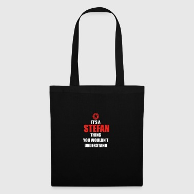 Gift it sa thing birthday understand STEFAN - Tote Bag