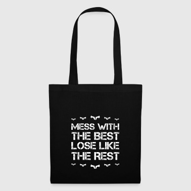 Mess with best loose king queen weapon sheriff weapo - Tote Bag