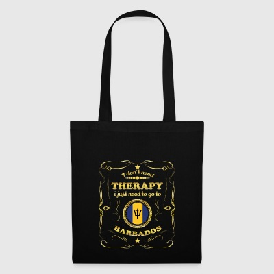 DON T NEED THERAPY GO TO BARBADOS - Tote Bag