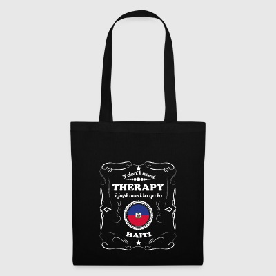 DON T NEED THERAPY WANT GO HAITI - Tote Bag
