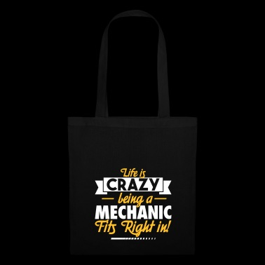 Being Mechanic fits right in - Tote Bag