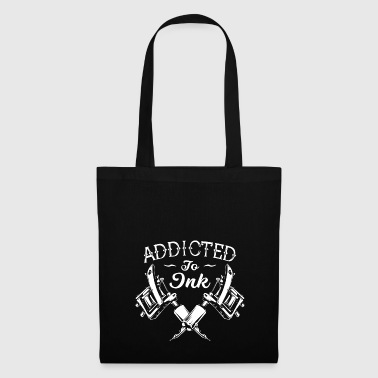 Addicted To Tatouages ​​encre Tatoué - Tote Bag