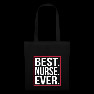 Best Nurse Ever - Stoffbeutel