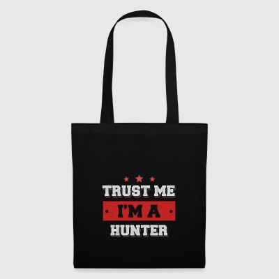 Trust me I'm a hunter - Tote Bag