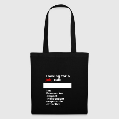 looking for a job - Tote Bag