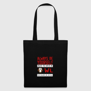 Owl OWl Be Yourself - Tote Bag