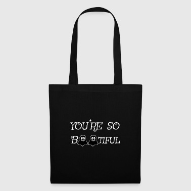 You're so beautiful ghosts ghost Halloween - Tote Bag