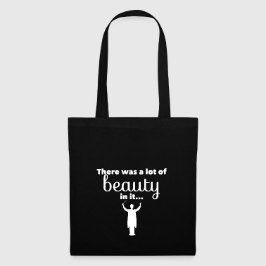 There is a lot of beauty in it ... Choir Director - Tote Bag