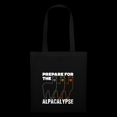 Prepare for the Alpacalypse Alpaca Lovers - Stoffbeutel