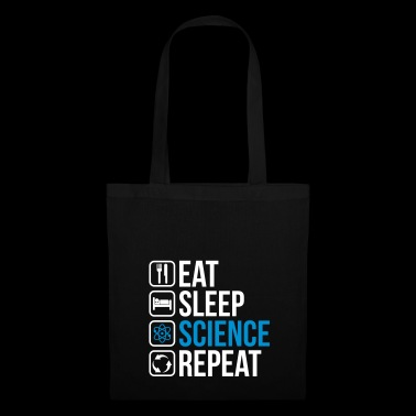 Eat Sleep Science Repeat - Stoffbeutel
