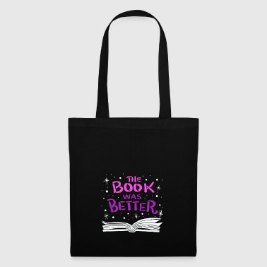 The Book was Better - Tote Bag