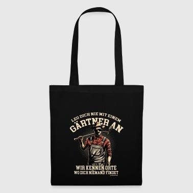 Do not mess with a gardener - gift - Tote Bag