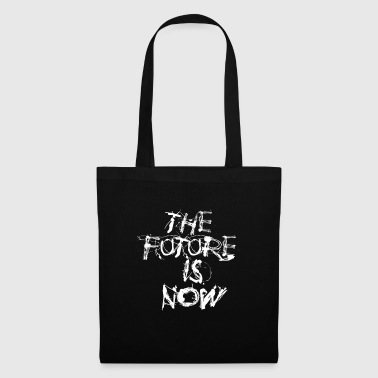 the future is now - Tote Bag
