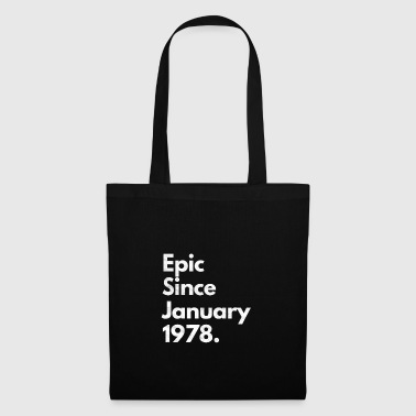 Epic Since January 1978 Shirt Birthday Gift - Tote Bag
