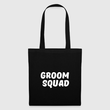 Groom squad - Funny Bachelor Party Shirt - Stoffbeutel