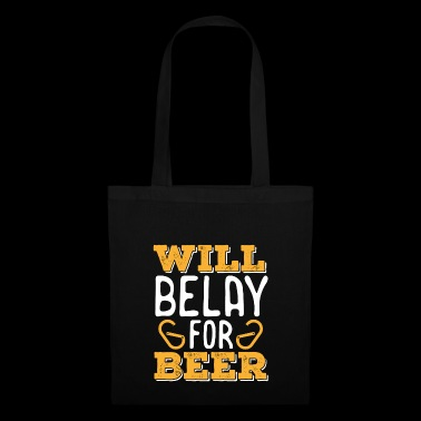 Will Belay For Beer Shirt - Borsa di stoffa
