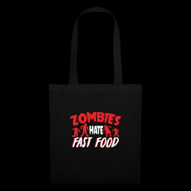 Zombies Hates FastFood T-Shirt - Stoffbeutel