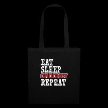 Eat Sleep Crochet Repeat - Bolsa de tela