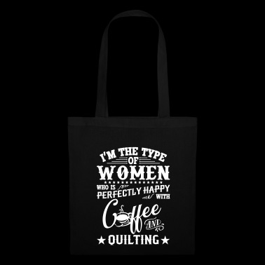 Women who is perfectly happy with coffee - Tote Bag