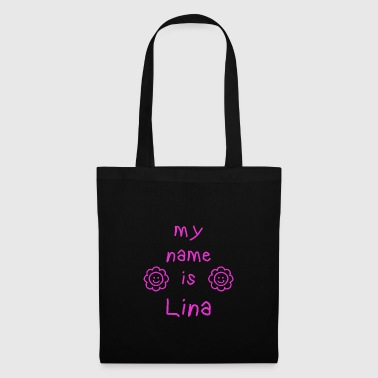 LINA MY NAME IS - Tote Bag