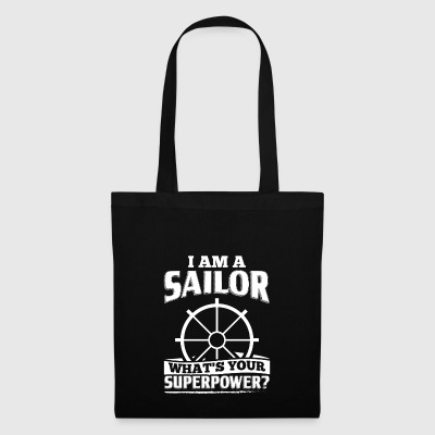 Funny Sail Sailing Sailor Shirt I Am A - Tote Bag