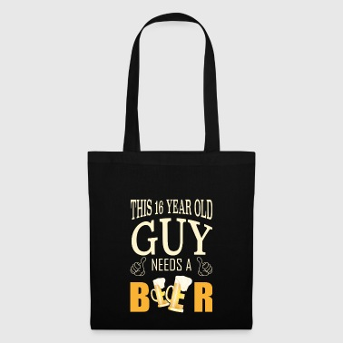Sweet Sixteen Gift The guy needs a beer - Tote Bag