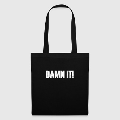 Damn it - Tote Bag