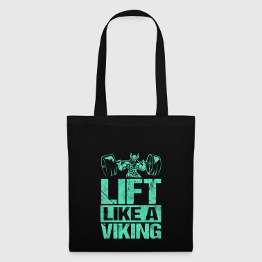 Une formation Lift comme Viking comme Vikings - Tote Bag