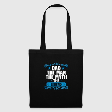 Dad the man miyth legend - fathers day - Tote Bag