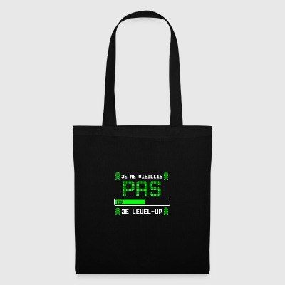 je ne vieillis pas je level up - Tote Bag