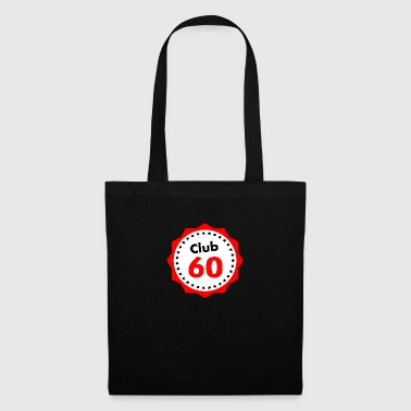 Club60, gift for 60 year olds - Tote Bag