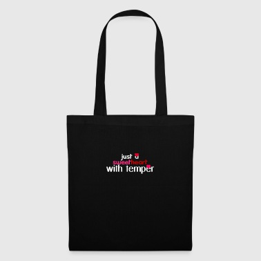 I am just a sweetheart with a lot of temper - Tote Bag