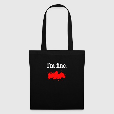 I am just so fine do not worry - Tote Bag