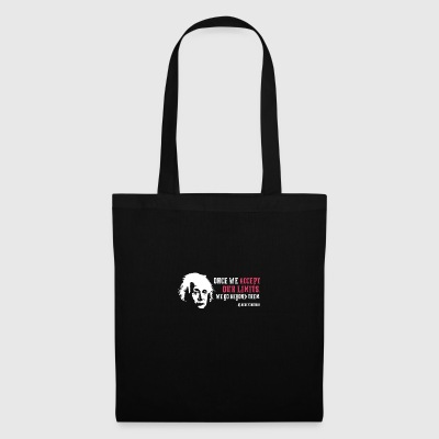 Albert Einstein Once We Accept Our Limits - Tote Bag
