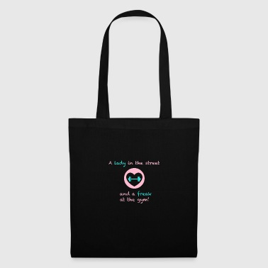 A lady in the street and a freak at the gym - Tote Bag