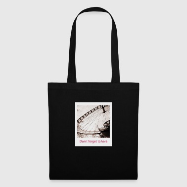 Don t forget to love - Tote Bag