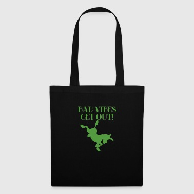 Ane / Ferme: Bad Vibes Get Out! - Tote Bag