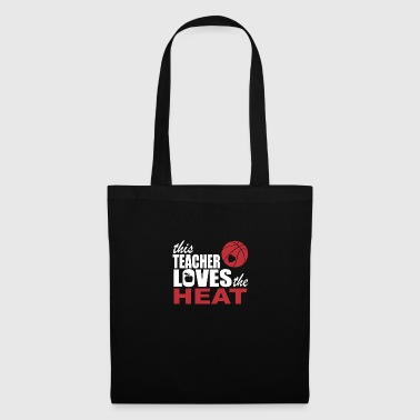 this teacher loves the heat - Tote Bag