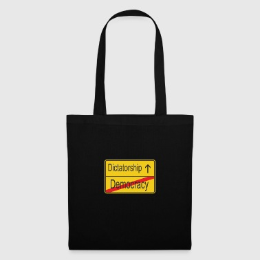 Leaving Democracy entering Dictatorship - Tote Bag