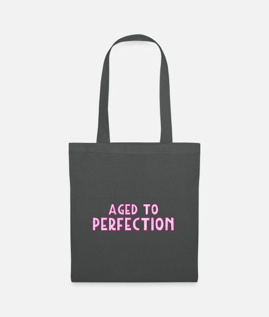 Design Bags & Backpacks - Aged to perfection - Tote Bag graphite grey