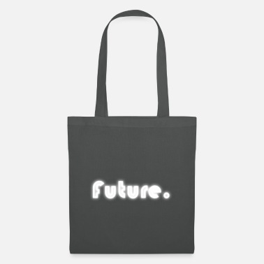 Future Future - Tote Bag