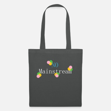 Mainstream No mainstream - Tote Bag