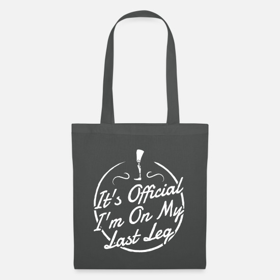 Amputee Bags & Backpacks - It's Official I'm On My Last Leg Gift - Tote Bag graphite grey