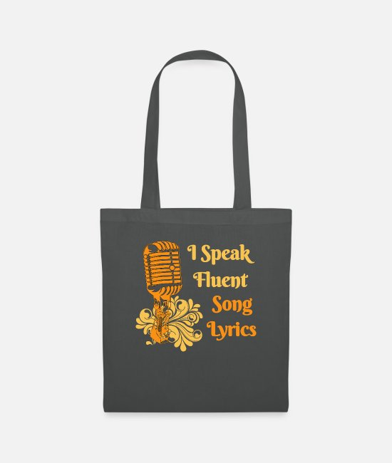 Pop Bags & Backpacks - I Speak Fluent Song Lyrics Singing Singers - Tote Bag graphite grey
