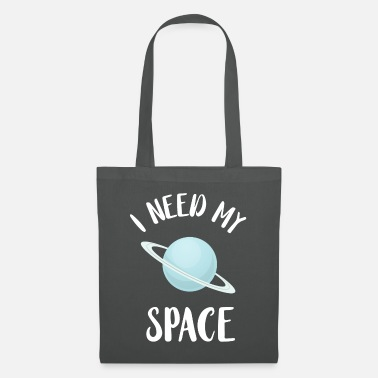 Space I need my space - Tote Bag