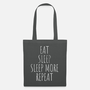 Superstar Eat Sleep More Repeat Tired lazy late sleepers bed - Tote Bag