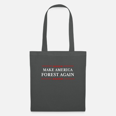 Anti Make America Forest Again design - Funny - Tote Bag