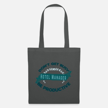 Labour Do not bother hotel management - Tote Bag
