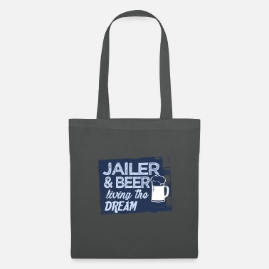 Happy Jailer & Beer live the dream - Tote Bag